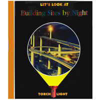 Torch Light Building Sites by Night Book - Children's Acetate Learning Book