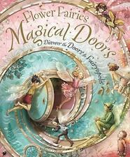 Flower Fairies Ser.: Magical Doors : Discover the Doors to Fairyopolis by Cicely Mary Barker (2009, Novelty Book)