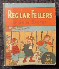 1933 REG'LAR FELLERS by Gene Byrnes VG+ 4.5 Whitman Big Little Book Cocomalt