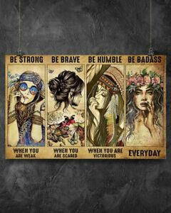 Hippie Girl Poster Be Strong Be Brave Be Badass Wall Art Home Decor Gift