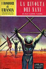 """[546] URANIA ed. Mondadori 1954 n.  61 Vandel """"La rivolta dei nani"""""""