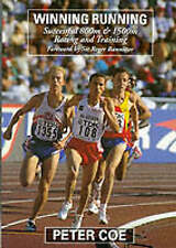 NEW Winning Running: Successful 800m & 1500m Racing and Training by Peter Coe