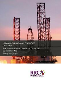 RRC Revision Guide: NEBOSH Technical Certificate in Oil & Gas Operational Safety