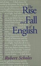 The Rise and Fall of English : Reconstructing English as a Discipline by Robert…