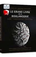 Le Grand Livre de la Boulangerie  (LIVRE NUMERIQUE/PDF)