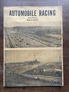 Automobile Racing (USA) by R Kuns 5th Edition 1941