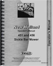 New Holland 451 456 Sickle Bar Mower Operators Manual (NH-O-451,456)