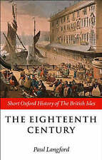 The Eighteenth Century: 1688-1815 (Short Oxford History of the ...