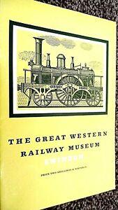 THE GREAT WESTERN RAILWAY MUSEUM SWINDON / L T C Rolt (1968)