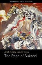 The Rape of Sukreni by Anak Agung Pandji Tisna (2013, Paperback)