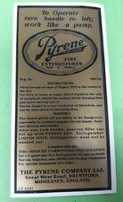 Pyrene Fire Extinguisher Instruction Sticker Label Vintage WW2 Era Reproduction