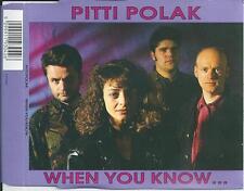 PITTI POLAK - When you know CD-MAXI 3TR (EMI) BELPOP 1991 RARE!!