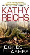 Temperance Brennan: Bones to Ashes No. 10 by Kathy Reichs (2008, Paperback)