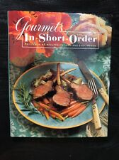 Gourmet's in Short Order: 250 Fabulous Recipes in under 45 Minutes (Hardcover)