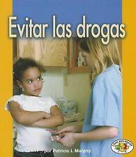 NEW Evitar las Drogas (Libros Para Avanzar) (Spanish Edition)