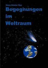 NEW Begegnungen im Weltraum (German Edition) by Hans-Günter Rex