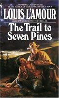 The Trail to Seven Pines by Louis LAmour