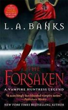 The Forsaken (Vampire Huntress Legends) Banks, L. A. Mass Market Paperback