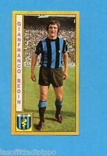 PANINI CALCIATORI 1969/70-Figurina- BEDIN - INTER -Recuperata