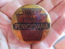 Vintage 1932 PennsylvaniaFishing License / Numbered Pinback Badge (2)