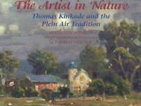 The Artist in Nature: Thomas Kinkade and the Plein Air Tradition by Doherty, M.
