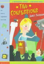 B007SKJQIM Tru Confessions[ TRU CONFESSIONS ] by Tashjian, Janet (Author) Apr-0