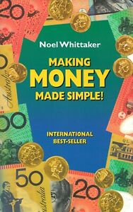 Making Money Made Simple! by Noel Whittaker (Paperback, 1988)