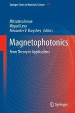 Springer Series in Materials Science Ser.: Magnetophotonics : From Theory to...