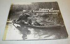 Cajuns of Louisiana Bayous by Josef (1985, Paperback) The People And The Legends