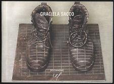 Graciela SACCO. Vigo, Centro de Estudos Fotograficos / Do Trinque, 2006. E.O.