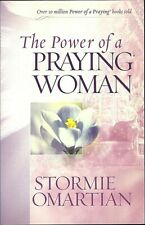 The Power of a Praying Woman, Stormie Omartian, PB Good 9780736919265