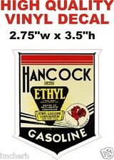 Vintage Style Hancock Ethyl Gasoline Oil Motor Gas Pump Decal  - The Best!