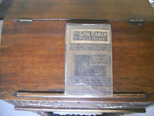 FROM LOG CABIN TO WHITE HOUSE, William M. Thayer, 1888 HC