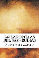 En Las Orillas Del Sar by Rosalía de Castro (2016, Paperback)
