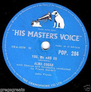 "CLASSIC 1956 ALMA COGAN 78 "" YOU, ME AND US / THREE BOTHERS"" UK HMV POP 284 EX-"