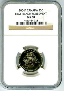 2004 P CANADA 25 CENT NGC MS68 FIRST FRENCH SETTLEMENT QUARTER... SUPER RARE