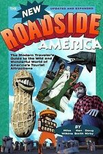 New Roadside America: The Modern Traveler's Guide to the Wild and-ExLibrary