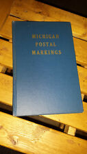 Michigan Postal Markings By Maurice F Cole 1955 Signed by author