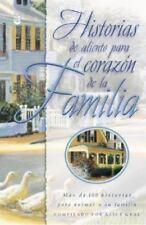Historias De Aliento Para El Corazon De LA Familia (Spanish Edition)