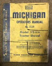 Clark Michigan Model 175 Tractor Shovel Operators Manual No.2139