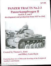 Panzer Tracts 2-3  Panzerkampfwagen II Ausf.D, E, und F,    Jentz new  sb