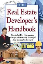 The Real Estate Developer's Handbook: How to Set Up, Operate, and Manage a Fina