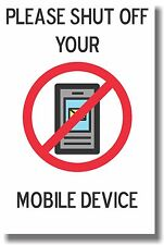 Please Shut Off Your Mobile Device - New Classroom Poster