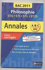 ANNALES BAC 2011 PHILOSOPHIE BAC STG (STMG) STI STL ST2S