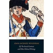 Of the Social Contract and Other Political Writings by Jean-Jacques Rousseau...