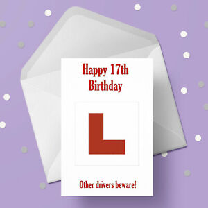 17th Birthday Card - L Plate - Learner Driver - Free 1st class postage
