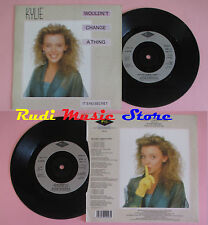LP 45 7'' KYLIE MINOGUE Wouldn't change a thing It's no secret 1989 cd mc dvd*