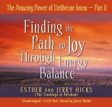 The Amazing Power of Deliberate Intent PARTE 2: Parte 2 DI ESTHER E JERRY HICKS