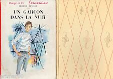 Un garçon dans la nuit / Michèle ARNEGUY // Bibliothèque Rouge et Or Souveraine