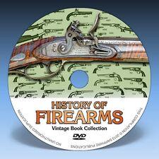 HISTORY OF FIREARMS - 36 Books on DVD! * Guns Pistols Rifles Flintlocks